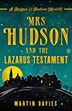 Mrs Hudson and the Lazarus Testament by…