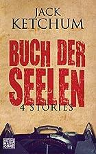 Buch der Seelen by Jack Ketchum