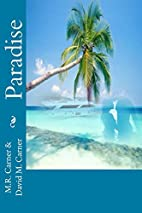 Paradise by M. R. Carner