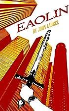 Eaolin by John Laurel