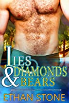 Lies & Diamonds & Bears by Ethan Stone
