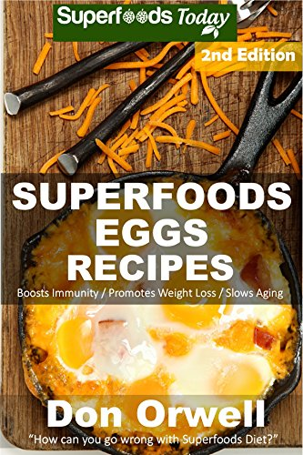 superfoods-eggs-recipes-over-45-quick-easy-gluten-free-low-cholesterol-whole-foods-recipes-full-of-antioxidants-phytochemicals-natural-weight-loss-transformation-book-171