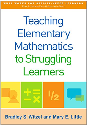 teaching-elementary-mathematics-to-struggling-learners-what-works-for-special-needs-learners