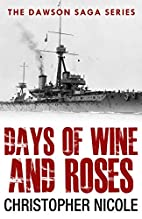 Days of Wine and Roses? by Christopher…