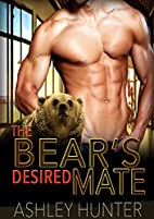 The Bear's Desired Mate (Spicy Shifters, #1)…