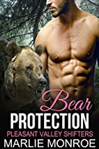 Bear Protection by Marlie Monroe