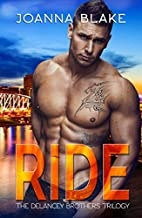 RIDE: The Complete Delancey Brothers Trilogy…