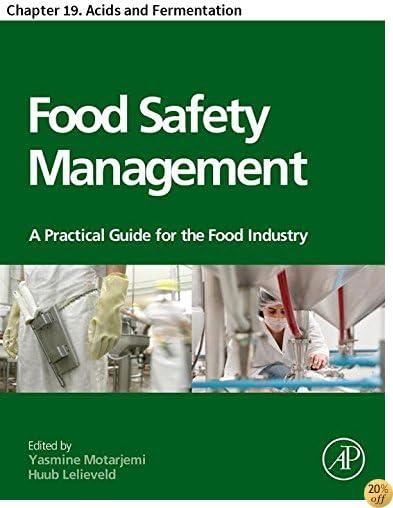 TFood Safety Management: Chapter 19. Acids and Fermentation
