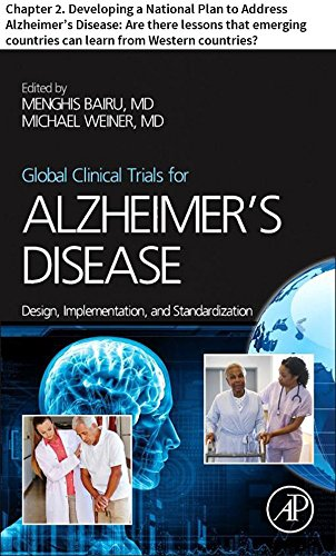 global-clinical-trials-for-alzheimers-disease-chapter-2-developing-a-national-plan-to-address-alzheimers-disease-are-there-lessons-that-emerging-countries-can-learn-from-western-countries