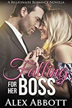 Falling for her Boss: A Billionaire Romance…