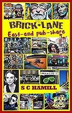 BRICK LANE PUB-SHARE. Eight Mates…