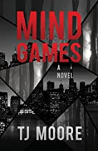 Mind Games by T. J. Moore