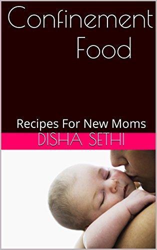 confinement-food-recipes-for-new-moms