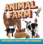 Animal Farm: Fun Facts About Farm Animals:…