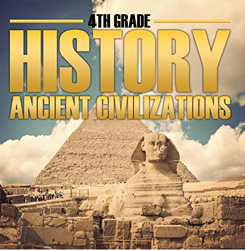 4th-grade-history-ancient-civilizations-fourth-grade-books-for-kids-childrens-ancient-history-books