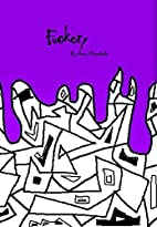 Fuckery by Amy Moretsele