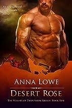 Desert Rose by Anna Lowe