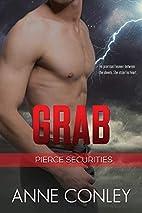 Grab by Anne Conley