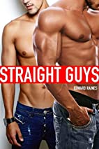 STRAIGHT GUYS BUNDLE: (First Time Gay)(Taboo…