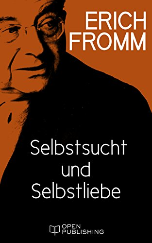 selbstsucht-und-selbstliebe-selfishness-and-self-love-german-edition