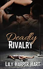 Deadly Rivalry (Hardy Brothers Security)…