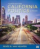 California Politics: A Primer by Renée B.…