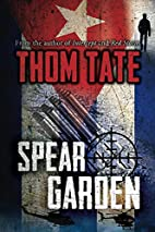 Spear Garden by Thom Tate