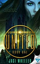 United (The United Trilogy Book 1) by Jaci…