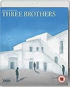 Three Brothers [1981 film] by Francesco Rosi