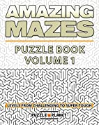 Amazing Mazes Puzzle Book - Mazes For…
