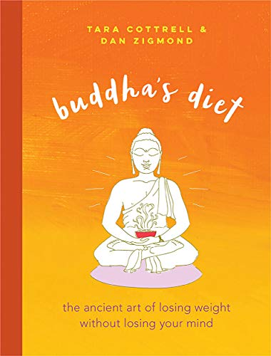 buddhas-diet-the-ancient-art-of-losing-weight-without-losing-your-mind