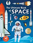 The Ultimate Book of Space by Anne-Sophie…