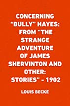 Concerning Bully Hayes: From The Strange…