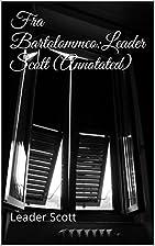 Fra Bartolommeo:Leader Scott (Annotated) by…