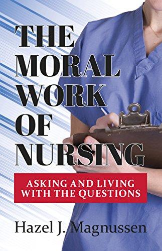 the-moral-work-of-nursing
