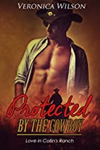 ROMANCE: Protected by the Cowboy (Western…