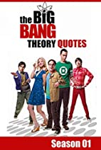 The Big Bang Theory Quotes (season 1):…