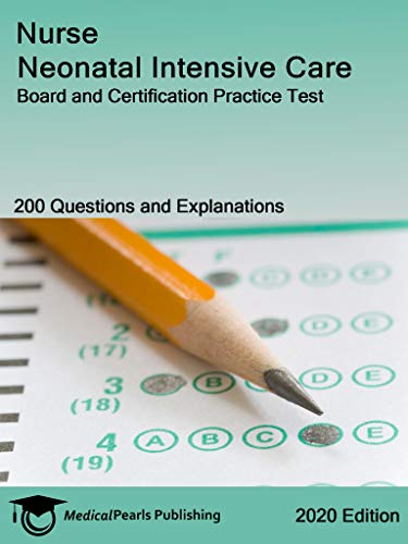 nurse-neonatal-intensive-care-board-and-certification-practice-test