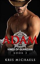 Adam (Kings of Guardian, #3) by Kris…
