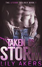 Taken By Storm (The Storm Trilogy Book 1) by…