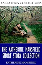 The Katherine Mansfield Short Story…
