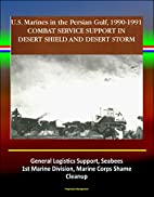 Combat Service Support in Desert Shield and…