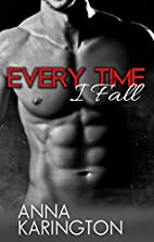 Every Time I Fall (The Raeven Sisters Book…