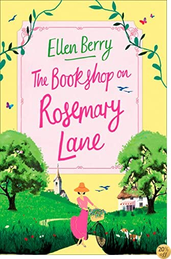 TThe Bookshop on Rosemary Lane: The feel-good read perfect for those long winter nights