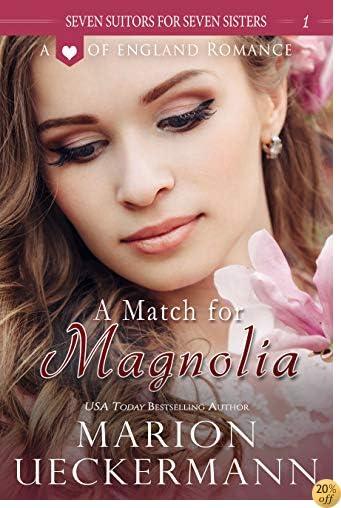 TA Match for Magnolia (Seven Suitors for Seven Sisters Book 1)