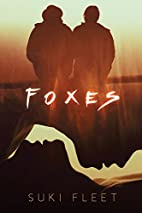Foxes by Suki Fleet