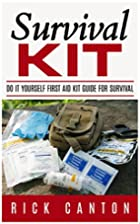 Survival Kit: Do It Yourself First Aid Kit…