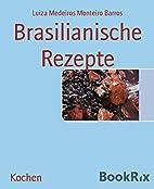Brasilianische Rezepte (German Edition) by…