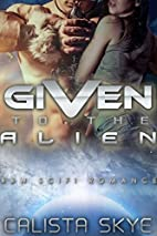 Given to the Alien: Science Fiction…