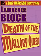 Death of the Malbry Queen [short story] by…